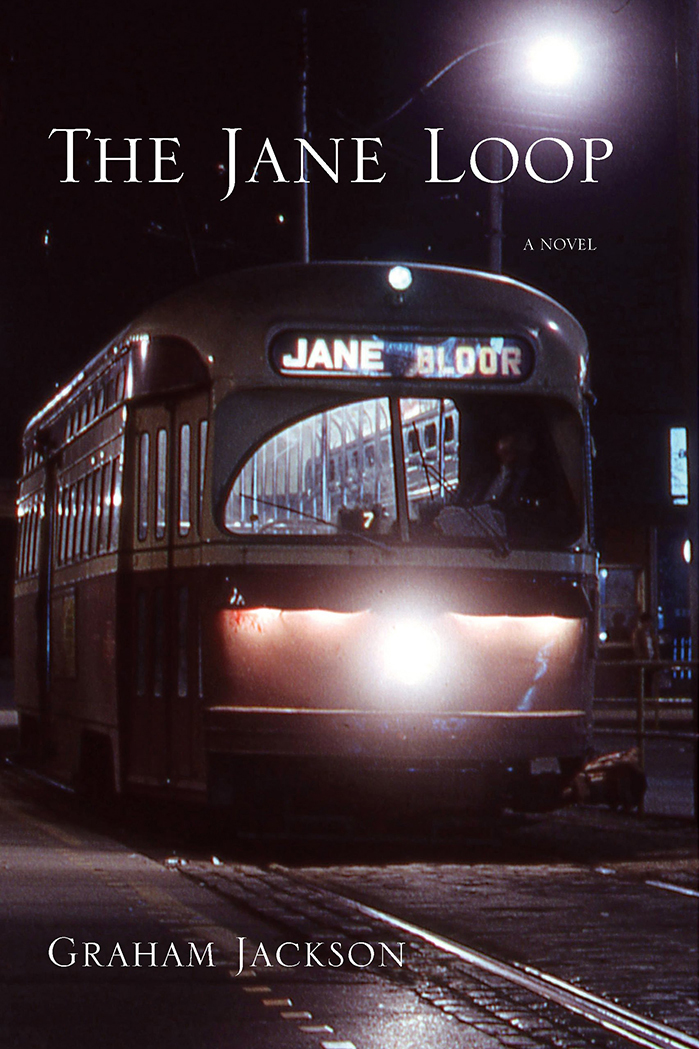 Book Cover for The Jane Loop novel by Graham Jackson, Toronto